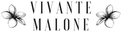 Vivante Malone